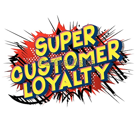 super customer loyalty comic book