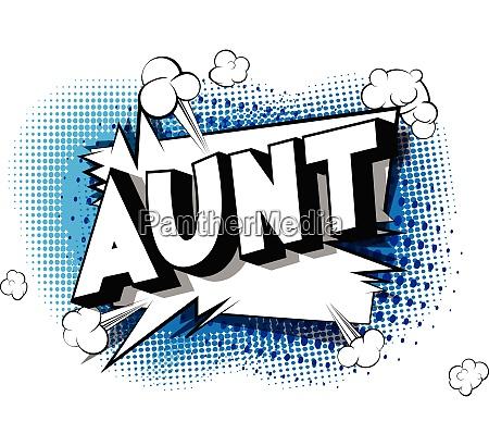 aunt comic book style phrase